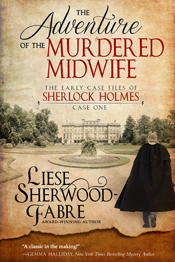 The Adverture of the Murdered Midwife -- Liese Sherwood Fabre